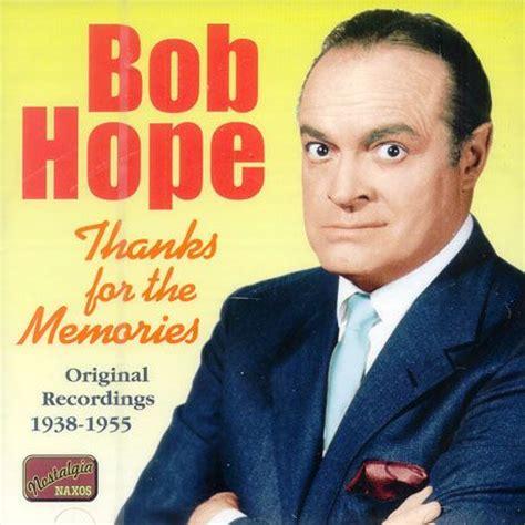 bob thanks for the memory thanks for the memories bob favorites