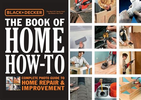 black decker the book of home how to the complete photo