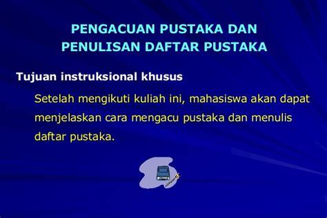 penulisan daftar pustaka ppt download penulisan pustaka