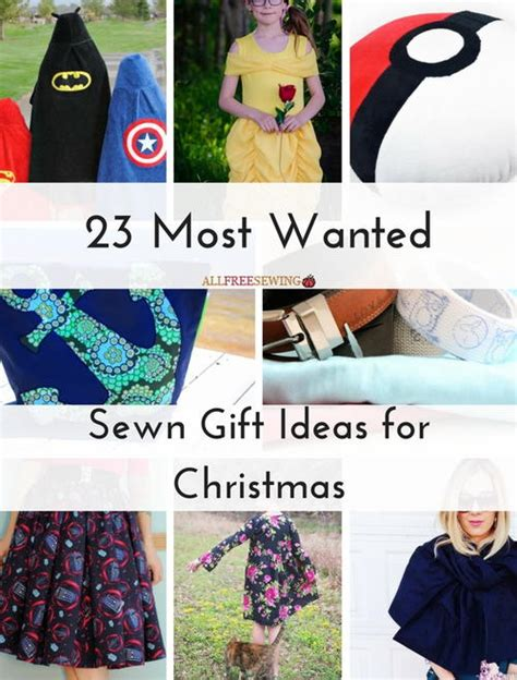 23 most wanted sewn gift ideas for christmas