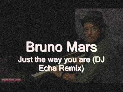 download mp3 bruno mars just the way you are original bruno mars just the way you are dj echa remix youtube