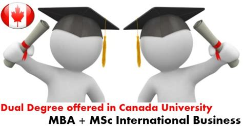 In Canada After Mba From India by Dual Degree Mba And Msc International Business