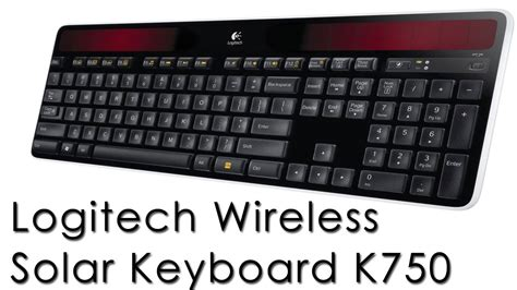 Logitech Wireless Solar Keyboard K750 Logitech Wireless Solar Keyboard K750 Recenzja Review