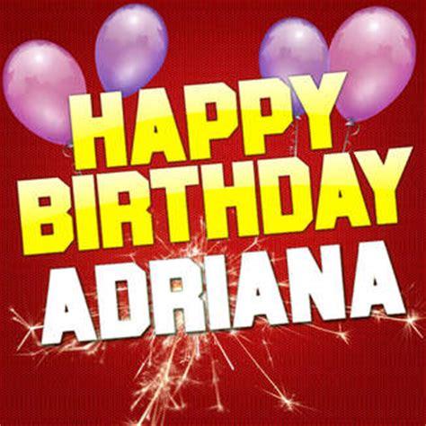 imagenes de happy birthday adriana itunes music happy birthday adriana remixes ep by