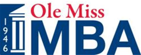 Mississippi State Mba Ranking by Ole Miss Professional Mba Ranked Among The Top In