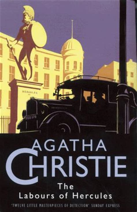 the labours of hercules an ingenious and amusing conceit the labors of hercules by agatha christie books to the