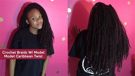 crochet braids with the caribbean twist hair watch me install crochet braids w model model caribbean