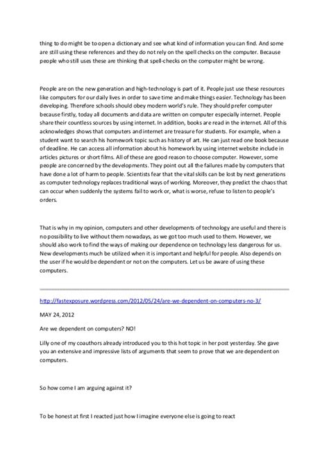 Argumentative Essay On Computers by Argumentative Essay Are We Dependent On Technology