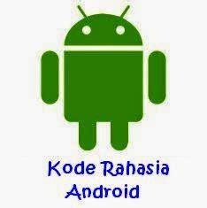 kode rahasia operator three tips memilih smarthphone android bekas kode rahasia