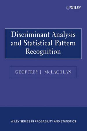 pattern recognition book wiley wiley discriminant analysis and statistical pattern