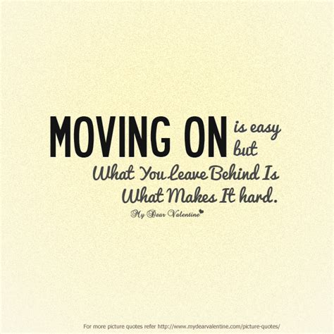 Moving On And Moving In by 50 Motivational Quotes About Moving On