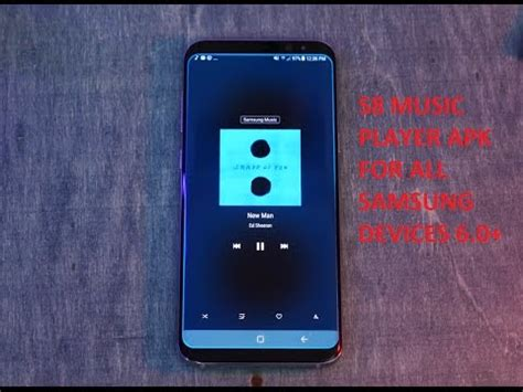 samsung player apk s8 player apk for all samsung devices 6 0
