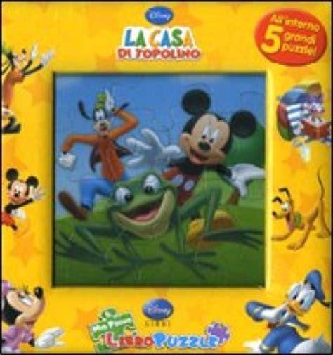 Cartoni Animati La Casa Di Topolino by La Casa Di Topolino Libro Puzzle Libro Mondadori Store