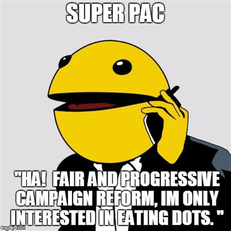 Pacman Memes - sr pacman imgflip