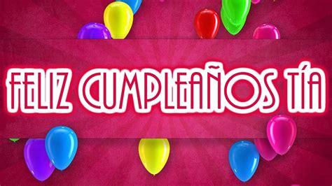 imagenes cumpleaños para una tia frases de cumplea 241 os para mi t 237 a youtube