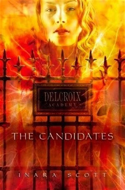 the candidate books the candidates delcroix academy 1 by inara