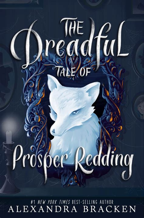 the dreadful tale of 1484778170 the dreadful tale of prosper redding disney books disney publishing worldwide