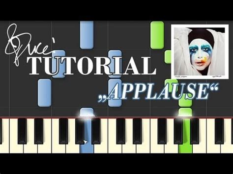 lady gaga applause piano tutorial by plutax lady gaga applause piano tutorial cover mp3 midi