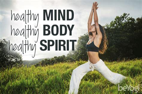 yoga mind and body 7 ways yoga benefits your mind body and spirit beyogi