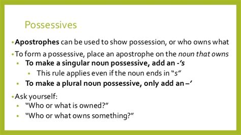 do you use an apostrophe to show possession apostrophes