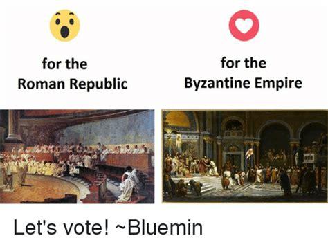 Roman Empire Memes - funny byzantine empire memes of 2016 on sizzle dank