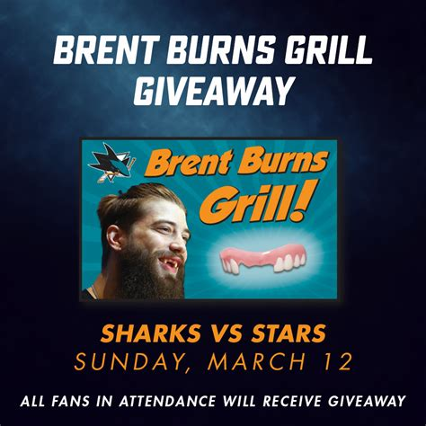 Sharks Giveaway Schedule - san jose sharks will give away grills so you can look like brent burns puck drunk love