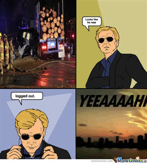 Meme Caign - horatio caine memes best collection of funny horatio
