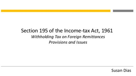 section 46 income tax act indian withholding tax on foreign remittances sec 195
