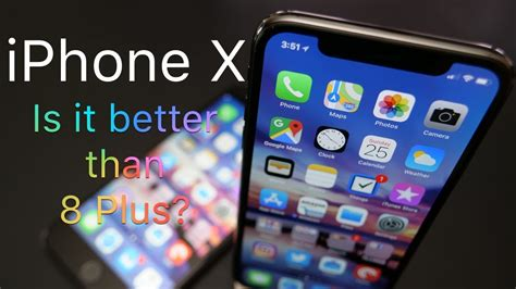 is iphone x better than iphone 8 plus