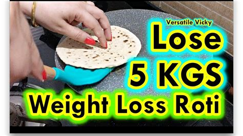 weight loss 5kg in 15 days weight loss roti 3 lose 5kg in 15 days indian meal