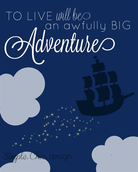 to live would be an awfully big adventure tattoo pan nursery print to live will be an awfully big