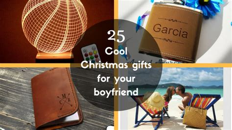 25 cool christmas gifts for your boyfriend unusual gifts