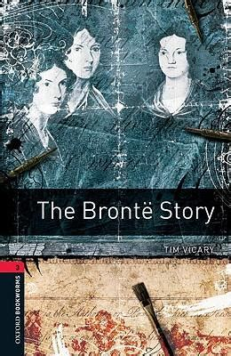 oxford bookworms library level 0194621057 oxford bookworms library level 3 the bronte story tim vicary 9780194791090