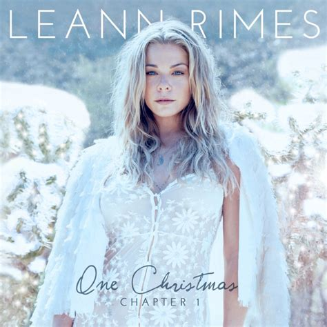 Cd Leann Rimes Family leann rimes covers silent night offers up one chapter 1 tracklisting idolator