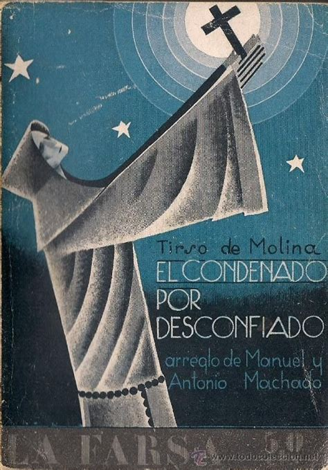 libro condenado por desconfiado el 61 best images about antonio machado on spanish mothers and folklore