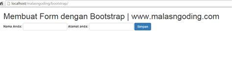 membuat form upload file dengan html bootstrap part 13 membuat form dengan bootstrap malas