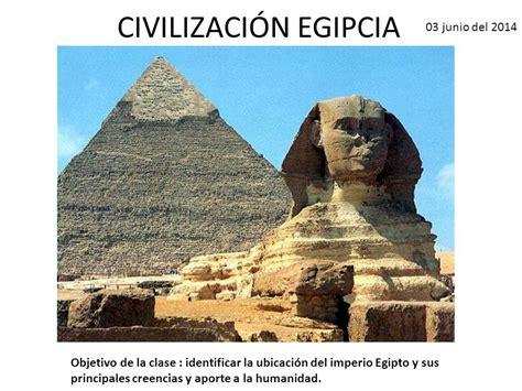 imagenes civilizacion egipcia civilizaci 211 n egipcia 03 junio del ppt descargar