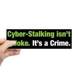 Wall Stickers World cyberstalking bumper bumper sticker by novictims