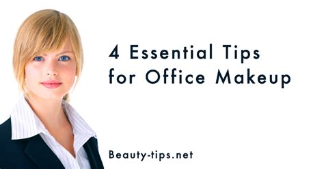 Office Makeup by Office Makeup Tips Less Is More