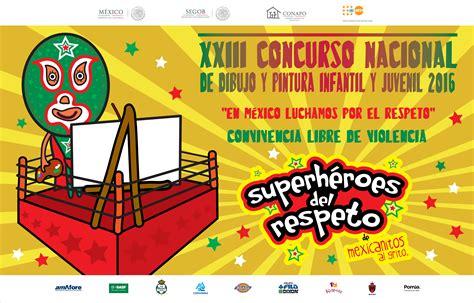 convocatoria de mexico en dibujo para el 2016 quot en m 233 xico luchamos por el respeto convivencia libre de