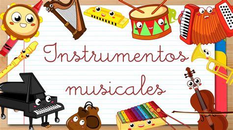 imagenes infantiles instrumentos musicales instrumentos musicales en espa 209 ol para ni 241 os v 237 deos