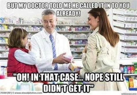 Pharmacist Meme - 10 relatable pharmacy memes
