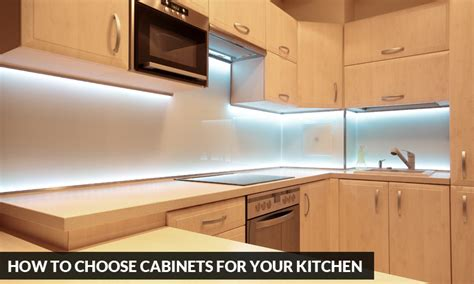 how to select kitchen cabinets how to choose cabinets for your kitchen kitchen solvers