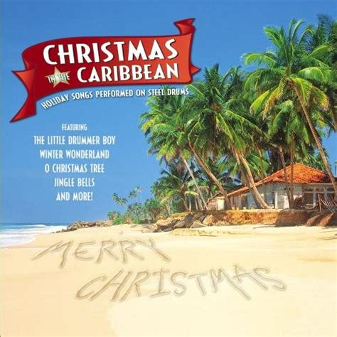 popular carribean christmas songs for children in the caribbean songs performed on steel import it all