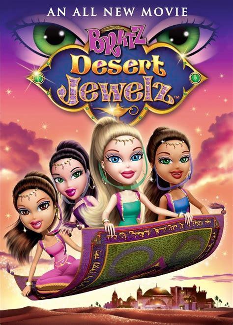 Bratz desert jewelz bratz movies 1 bratz blog