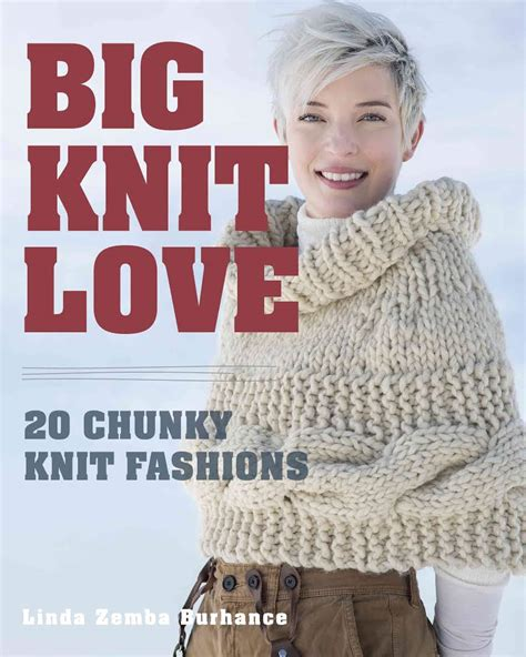 big knit big knit 20 chunky knit fashions i like knitting