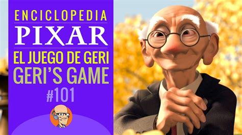 el juego de curiosidades pixar el juego de geri geri s game youtube