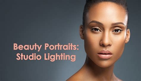 photography 101 studio lighting portrait photography tutorial secrets to crafting top quality beauty portraits studio