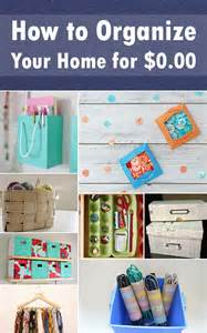 How To Organize Your Home by How To Organize Your Home For 0 00