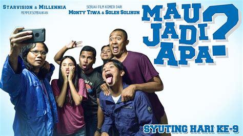 Film Indonesia Mau Jadi Apa | vlog syuting film quot mau jadi apa quot hari 9 youtube